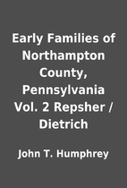 Early Families of Northampton County,…