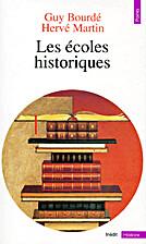 Les écoles historiques by Guy Bourdé