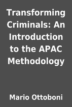 Transforming Criminals: An Introduction to…