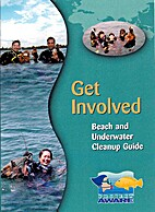 Get Involved: Beach and Underwater Cleanup…