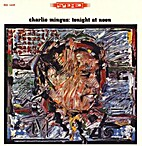 Tonight at Noon (LP) by Charlie Mingus