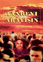 Tanri'yi Arayisin by Richard A. Bennett