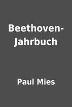 Beethoven-Jahrbuch by Paul Mies