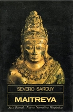 Maitreya by Severo Sarduy
