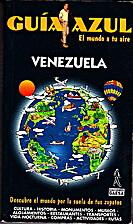 VENEZUELA, GUIA AZUL by Unknown