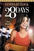 28 Days [2000 film] by Betty Thomas