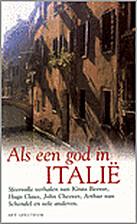 Als een god in Italië by Loek Polders