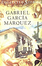 Collected stories by Gabriel Garcia Marquez