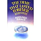 The Dime That Lasted Forever by Rochunga…