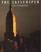 The skyscraper by Paul Goldberger