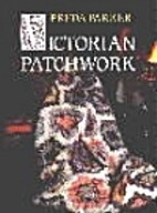 Victorian Patchwork by Freda Parker