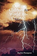 Outlaw Children a World Re-Created by…