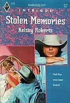 Stolen Memories by Kelsey Roberts