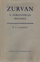 Zurvan, a Zoroastrian dilemma by R. C.…