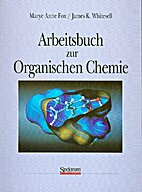 Arbeitsbuch zur organischen Chemie by Marye…