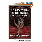 The Zombies of Hobbiton: A Martian Love…