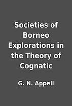 Societies of Borneo Explorations in the…