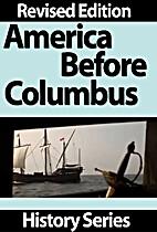 America Before Columbus - Revised Edition -…