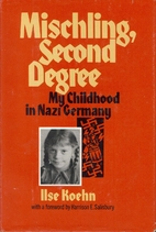 Mischling, second degree by Ilse Koehn