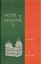 Hope or despair?: Mormonism, true or false…