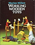Working Wooden Toys by Marion Millett