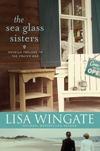 The Sea Glass Sisters: Prelude to The Prayer…