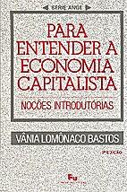 Para entender a economia capitalista :…