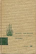 North American Prairie by J. E. Weaver