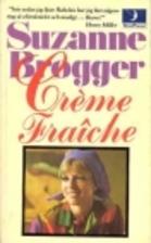 Creme fraiche by Suzanne Brøgger
