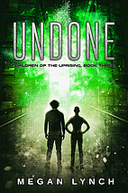 Undone by Megan Lynch