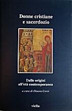 Donne cristiane e sacerdozio : dalle origini…