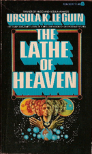 The Lathe of Heaven by Ursula K. Le Guin