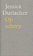 Op scherp / de demon by Jessica Durlacher