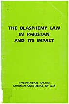 The Blasphemy Law in Pakistan and its Impact…