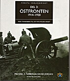 EASTERN FRONT 1914-1920, THE (History of…