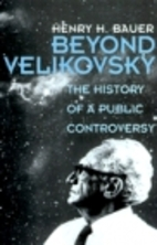 Beyond Velikovsky: The History of a Public…