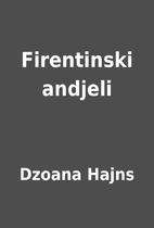 Firentinski andjeli by Dzoana Hajns