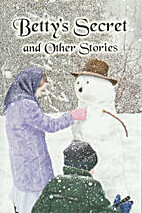 BETTY'S SECRET and Other Stories by…