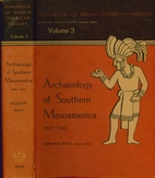 Archaeology of Southern Mesoamerica, Part…