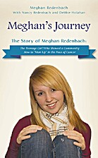 Meghan's Journey: The Story of Meghan…