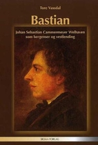 Bastian : Johan Sebastian Cammermeyer…