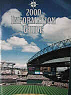 Seattle Mariners Media Guide 2000 by Seattle…