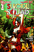 Suicide Squad, Vol. 4 #1 by Adam Glass