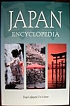 The Japan Encyclopedia by Boye De Mente