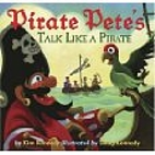 Pirate Pete's Talk Like a Pirate by Kim…