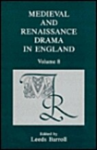 Medieval and Renaissance Drama in England,…