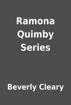 Ramona Quimby Series by Beverly Cleary