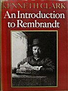 An Introduction to Rembrandt by Kenneth…