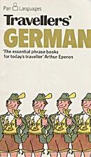 Travellers' German (Pan languages) by D. L.…