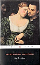 The Betrothed by Alessandro Manzoni